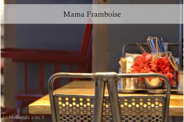 Mama Framboise by La Merienda a las 5