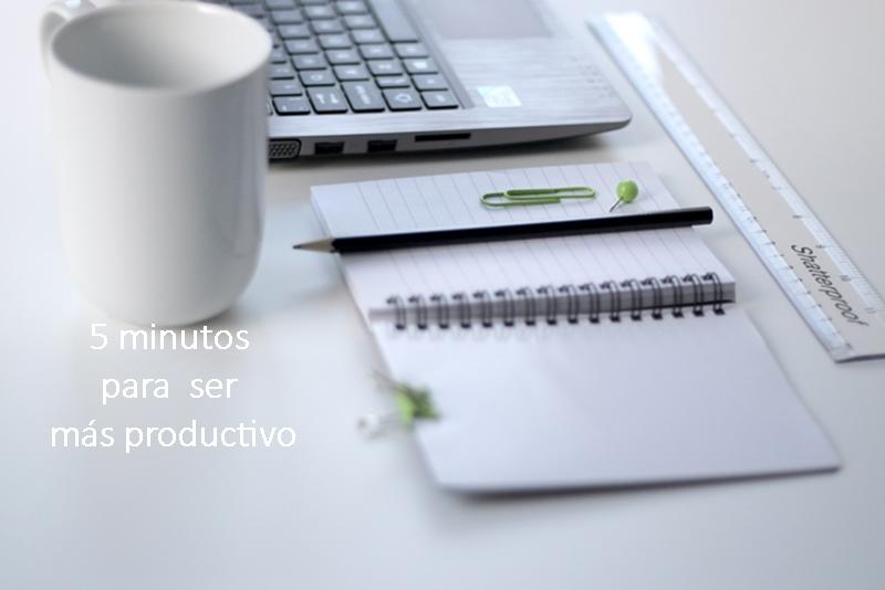 5-minutos-para-ser-mas-productivo